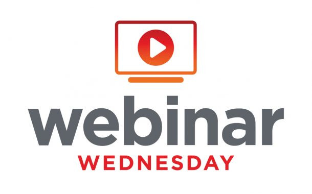 Webinar Wednesday: Hundreds Attend Latest Sessions