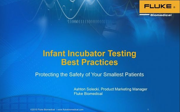 Infant Incubator and Radiant Warmer Best Practices - Ensuring the safety of your smallest patients