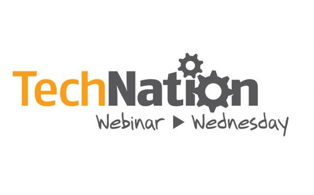Webinar Wednesday: TechNation Webinars Continue to Deliver
