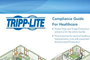 Download your free Compliance Guide For Healthcare courtesy of Tripp Lite