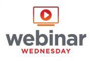 Webinar Wednesday: Hundreds Attend Latest Sessions