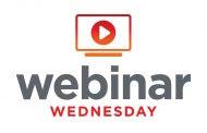 Webinar Wednesday Presenters Address Pertinent Topics