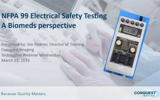 NFPA 99 Electrical Safety, A Biomed's Perspective