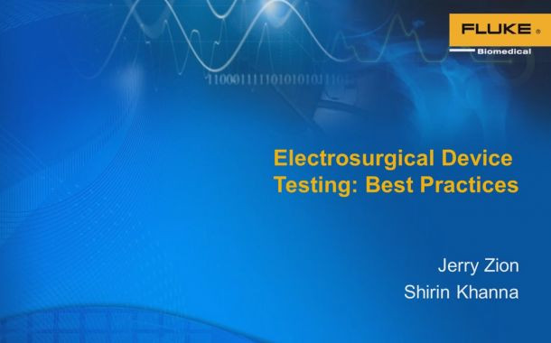 Best Practices When Testing Electrosurgical Units