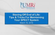 Staving off End of Life: Tips & Tricks for Maintaining Your SPECT System