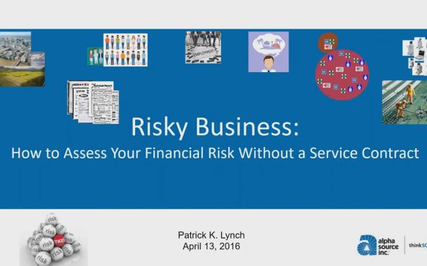 Risky Business: How to Assess Your Financial Risk Without a Service Contract