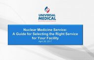 Nuclear Medicine Service: A Guide for Selecting the Right Service for Your Facility