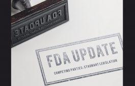 FDA Update - Competing Parties: Stagnant Legislation