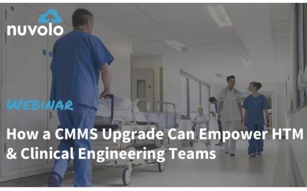 How a CMMS Upgrade Can Empower HTM And Clinical Engineering Teams