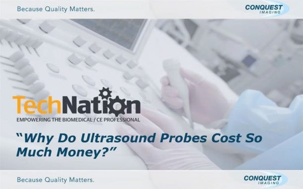 Why Do Ultrasound Probes Cost So Much?