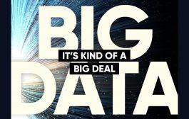 Big Data: It's Kind of a Big Deal