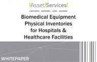 [Sponsored] White Paper - Biomedical Equipment Physical Inventories for Hospitals & Healthcare Facilities