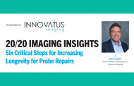 [Sponsored] 20/20 Imaging Insights: Six Critical Steps for Increasing Longevity for Probe Repairs