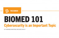 Biomed 101: Cybersecurity is an Important Topic
