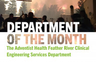 Department of the Month: The Adventist Health Feather River Clinical Engineering Services Department