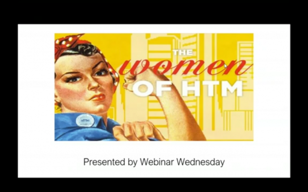 Ladies First: Women in HTM Kicks off 2019 Webinars