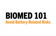 Biomed 101: Avoid Battery-Related Risks