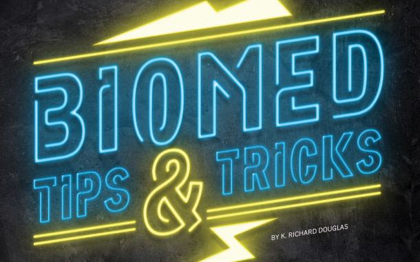 Biomed Tips & Tricks