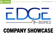 [Sponsored] Company Showcase: Edge Biomedical