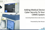 Adding Medical Device Cyber Security To Your CMMS System