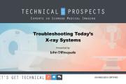 Webinar Shares X-ray Troubleshooting Tips