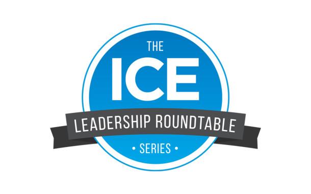 ICE Leadership Roundtable Webinar A Hit