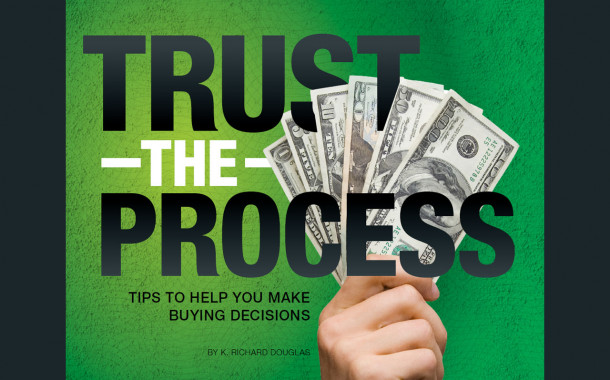Trust the Process: Tips to Help You Make Buying Decisions