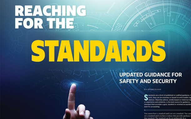 Reaching for the Standards: Updated Guidance for Safety and Security