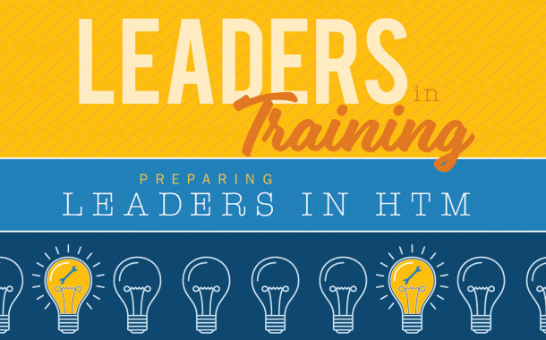 Leaders in Training: Preparing Leaders in HTM