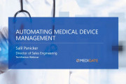 Webinar Explores Automating Medical Device Management
