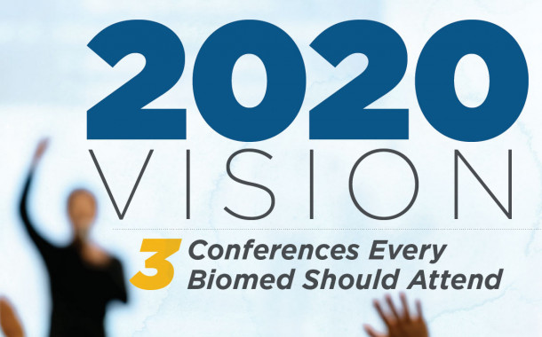 2020 Vision: 3 Conferences Every Biomed Should Attend