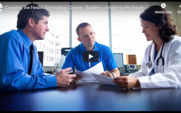 [Keynote Address] Crossing the Health Technology Chasm: Building a bridge to the future