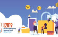 National Cybersecurity Awareness Month 2019: Embracing Cybersecurity as a Shared Responsibility