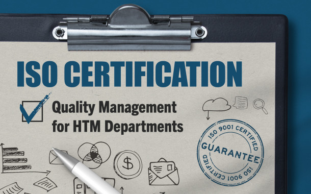 ISO Certification: Quality Management for HTM Departments