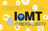 Connectivity, IoMT & Cybersecurity