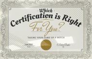 Which Certification is Right for You? Taking Your Game Up a Notch