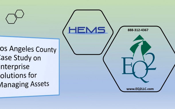 Los Angeles County Case Study on Enterprise Solutions for Managing Assets