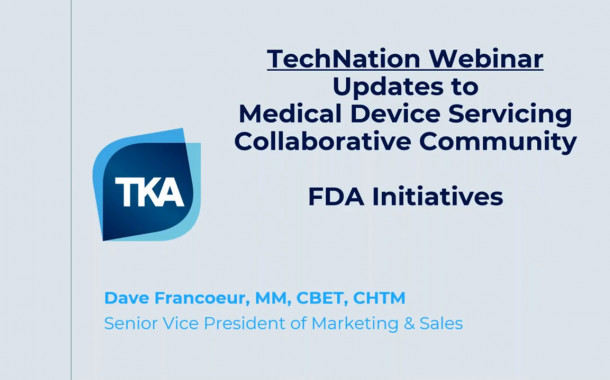 Updates to Servicing and Re-manufacturing Through the Medical Device Servicing Collaborative Community