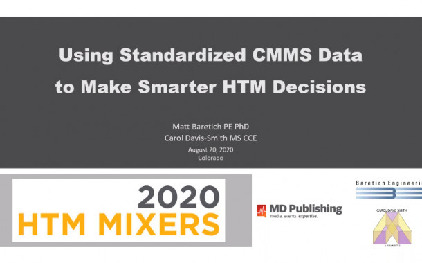 Using Standardized CMMS Data to Make Smarter HTM Decisions – Parts I & II