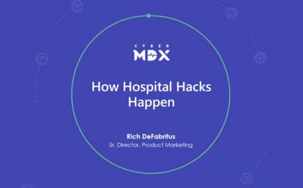 Webinar Explores 'How Hospital Hacks Happen'