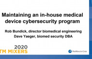 Maintaining an In-House Medical Device Cybersecurity Program
