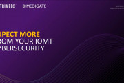 Expect More from Your IoMT Cybersecurity