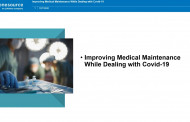 Improving Medical Maintenance While Dealing with COVID-19
