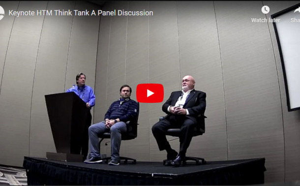 HTM Think Tank - A Panel Discussion