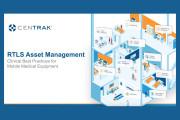 RTLS Asset Management: Clinical Best Practices for HTM