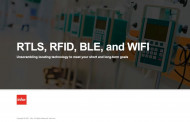 RTLS, RFID, BLE, WIFI - Unscrambling Locating Technology to Meet Both Your Short and Long-Term Goals