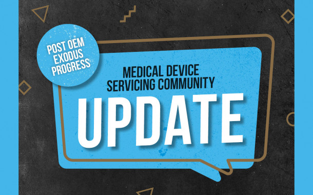 Medical Device Servicing Community Update: Post-OEM Exodus Progress