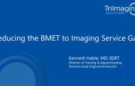 Reducing the BMET to Imaging Service Gap