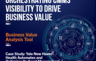 Orchestrating CMMS Visibility to Drive Business Value: A Digital Supplement