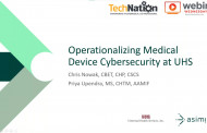 Operationalizing Medical Device Cybersecurity at UHS